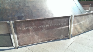 London's only Planetarium, reaching for the stars, first steps, we always have to try