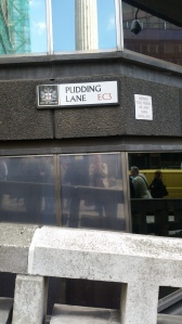 Pudding Lane where the fire of London started